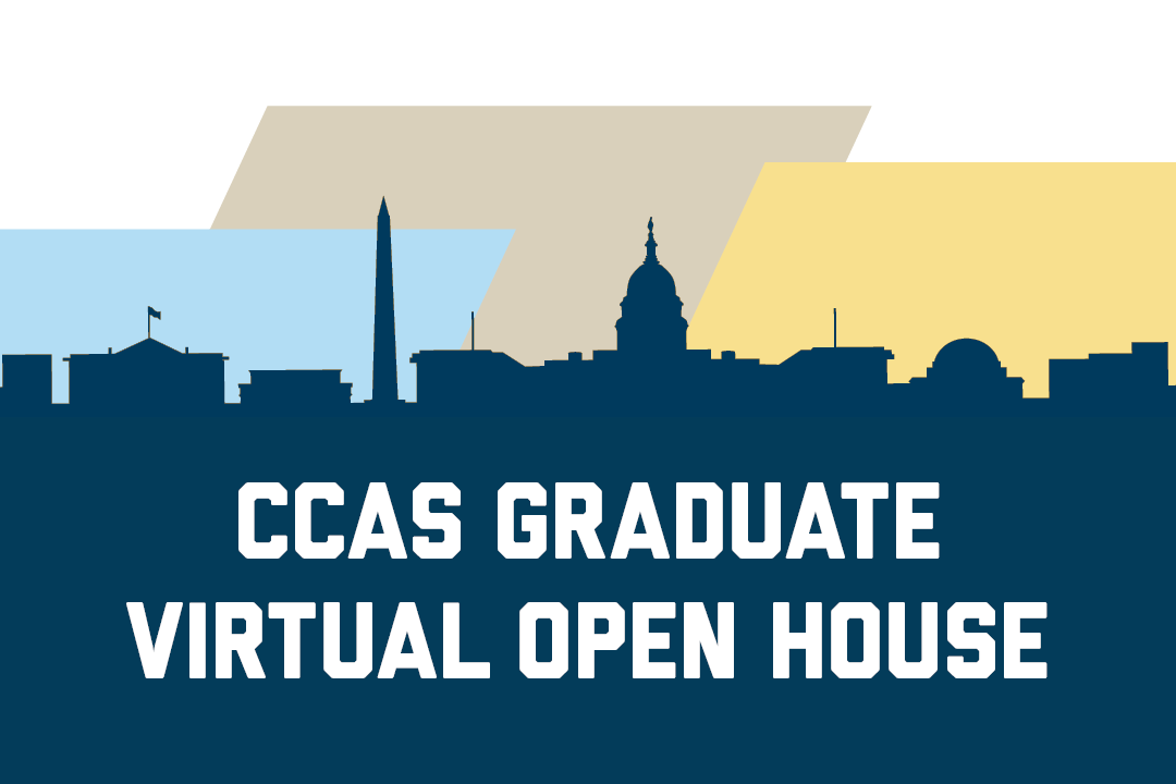 CCAS Graduate Virtual Open House